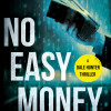 No Easy Money – final draft