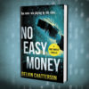 NO EASY MONEY is now selling, but needs more reviews, please.