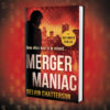 Enter to win: MERGER MANIAC on Goodreads